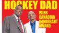 Hockey dad receives Canadian Immigrant Award